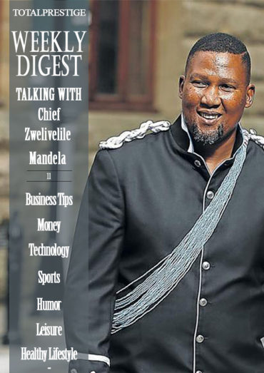 WEEKLY DIGEST - Chief Zwelivelile Mandela