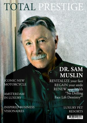 TOTALPRESTIGE MAGAZINE - On cover Dr. Sam Muslin
