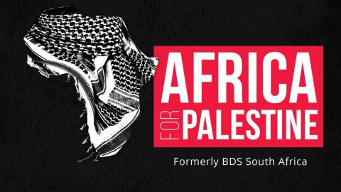 "BDS SA expands into African continent, rebrands to become ""Africa for Palestine"""