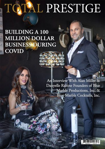 TOTALPRESTIGE MAGAZINE - On cover Alan Miller and Danyelle Rabine